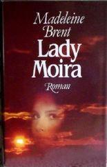 Lady Moira : Roman.