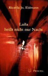 Laila heisst nicht nur Nacht
