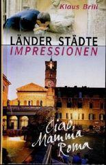 Länder Städte Impressionen: Ciao, Mamma Roma Weltbild Sammler Editionen