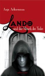 Lando und der Mönch des Todes