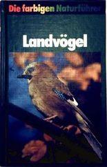Landvögel (Die farbigen Naturführer)