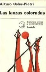 Las lanzas coloradas / The Red Lances