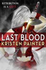 Last Blood: House of Comarré: Book Five