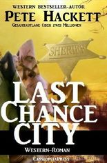 Last Chance City