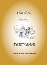 Laura aus der Teetasse