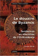 Le Douaire de Byzance : Territoires et Identités de l'orthodoxie