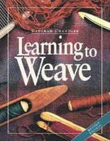 Learning To Weave by Chandler, Deborah ( 2009 )
