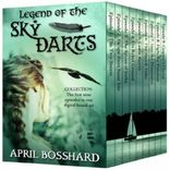 Legend of the Sky Darts (The Legend of the Sky Darts Trilogy)