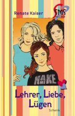 Lehrer, Liebe, Lügen (SMS-Bücher)