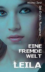 Leila (Eine fremde Welt 4)