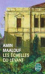 Les Echelles du Levant de Maalouf, Amin (1998) Poche