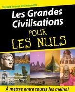 Les Grandes Civilisations Pour les Nuls