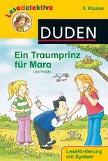 Lesedetektive - Ein Traumprinz für Mara, 3. Klasse