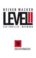 Level II: Ego-Thriller