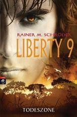 Liberty 9 - Todeszone