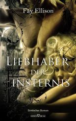Liebhaber der Finsternis - Leseprobe XXL: Erotischer Roman