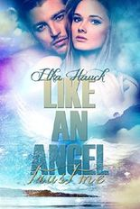 Like an Angel: Trust me