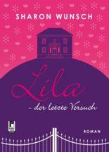 Lila - der letzte Versuch