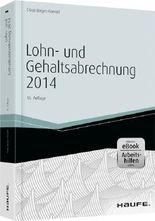 Lohn- und Gehaltsabrechnung 2014 - inkl.eBook und Arbeitshilfen online