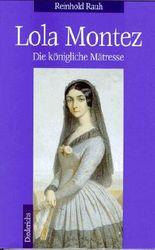 Lola Montez. Die königliche Mätresse