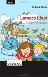Lomoco fliegt
