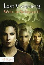 Lost Vampire 3: Wolf im Schafspelz