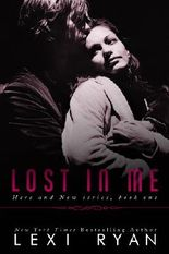Lost in Me (Here and Now Book 1)