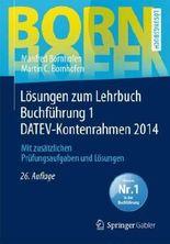 Lösungen zum Lehrbuch Buchführung 1 DATEV-Kontenrahmen 2014
