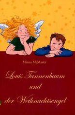 Louis Tannenbaum und der Weihnachtsengel