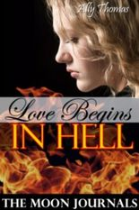 Love Begins in Hell (The Moon Journals: Part 1)