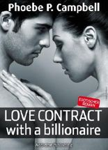 Love Contract with a Billionaire - 1 (Deutsche Version) - Erotischer Roman
