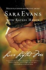 Love Lifted Me (A Songbird Novel Book 3)