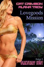 Lovegoods Mission (Planetary Lust 2)