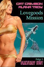 Lovegoods Mission (Planetary Lust 3)