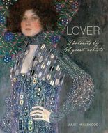 Lover: Portraits by 40 Great Artists