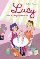 Lucy und die Superschwester