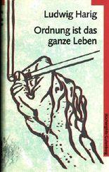 Ludwig Harig - Ordnung ist das ganze Leben.