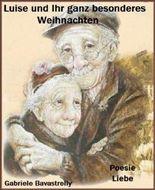 Luise und ihr ganz besonderes Weihnachten: Aufstieg, Glauben, Leiden und tiefer Fall