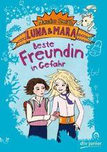 Luna und Mara - Beste Freundin in Gefahr