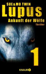 Lupus - Ankunft der Wölfe 1: Serial 1