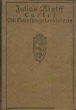 Lurlei. Eine Romanze / Till Eulenspiegel redivivus. Ein Schelmenlied. Mit 9 Vollbildern von Fritz Bergen (Julius Wolff Sämtliche Werke hrsg. von J. Lauff XII. Band) [Hardcover]
