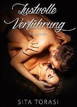 Lustvolle Verführung. Erotischer Roman