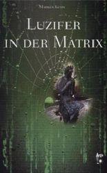 Luzifer in der Matrix