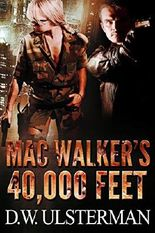 MAC WALKER'S 40,000 FEET: Mac Walker #1