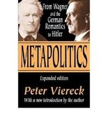 METAPOLITICS (EXPANDED) BY VIERECK, PETER ROBERT EDWIN (AUTHOR)PAPERBACK