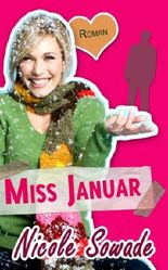 MISS JANUAR - Ein Miss-Energy-Roman (Miss Energy)