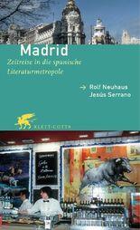 Madrid: Zeitreise in die spanische Literaturmetropole