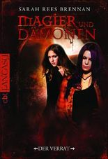 Magier und Dämonen - Der Verrat: Band 2