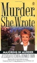 Majoring in Murder (Murder She Wrote) by Fletcher, Jessica, Bain, Donald (2003)