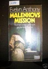 Malenkovs Mission